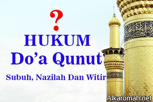 Qunut di dalam shalat ialah salah satu diantara sunnah nabi saw yang harus di taati oleh  Bacaan Doa Qunut Subuh Lengkap Witir Pendek Nazilah Beserta Artinya