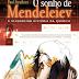 O Sonho de Mendeleiev