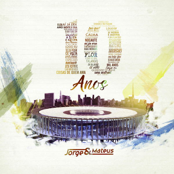 Download Jorge & Mateus 10 Anos Ao Vivo Deluxe 2016 jm