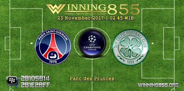 Prediksi Akurat PSG vs Celtic 23 November 2017