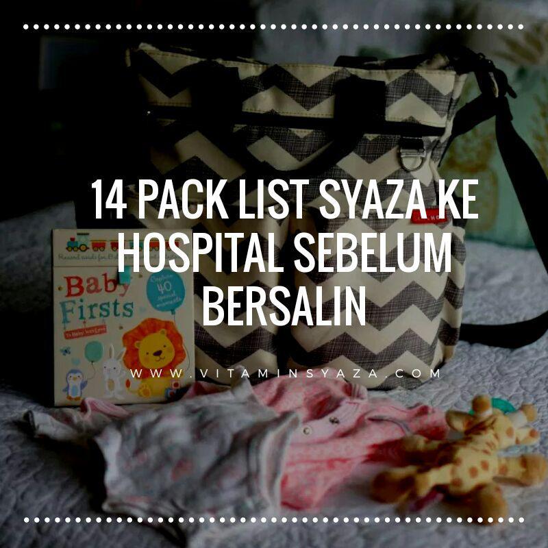 barang nak bawak ke hospital untuk bersalin