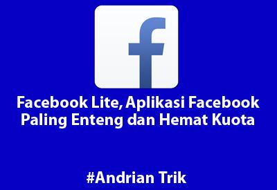 Facebook Lite, Aplikasi Facebook Paling Enteng, Hemat dan Mudah Digunakan