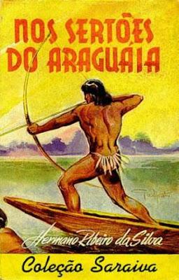 Nos sertões do Araguáia Hermano Ribeiro da Silva Editora Saraiva Coleção Saraiva Setembro de 1948 Capa de Guilherme Walpeteris Literatura Brasileira Capa Livro