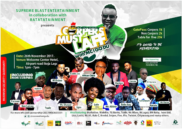 Upcoming Event: Corpers Must Laff With Mc I Go Du (Live In Ikeja Lagos) See Details!