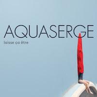 aquaserge-laisse-ca-etre Top Album 2017