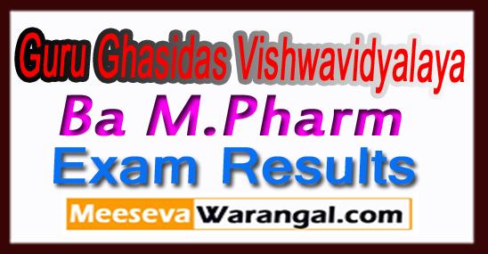 GGU Guru Ghasidas Vishwavidyalaya Ba M.Pharm Exam Results Download