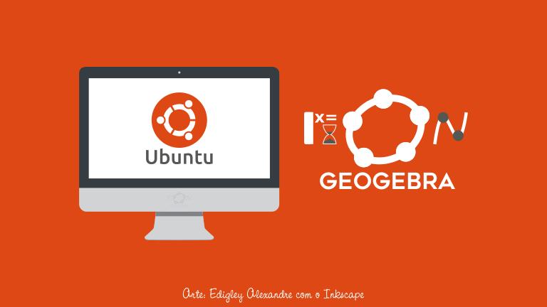 Como instalar o GeoGebra Math Apps no Linux Ubuntu?