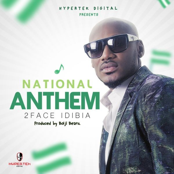 NEW SONG Download NATIONAL ANTHEM By 2face Idibia