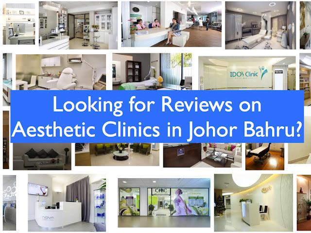 Aesthetic clinic Johor Bahru reviews