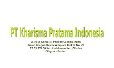 Lowongan Kerja Via Pos Cilegon Banten PT Kharisma Pratama Indonesia