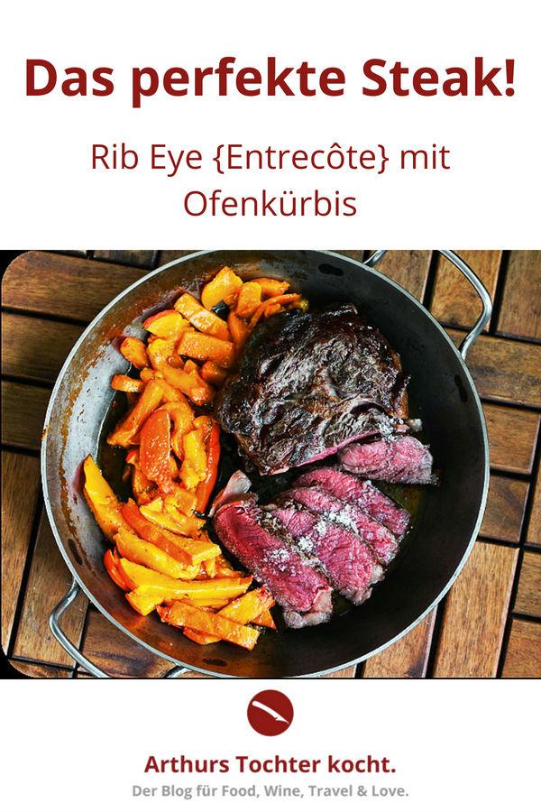 Steak {Entrecote, Ribeye} klassisch perfekt gebraten in der Pfanne mit Ofenkürbis. So gelingt das perfekte Steak. Klick Dich hier zum Rezept: | Arthurs Tochter kocht. Blog für Food, Wine, Travel & Love #steak #dinner #marinade #ofen #beilagen #pfanne #braten #temperatur #rezepte #grillen #ofen #medium #ribeye #rumpsteak #filet #carpaccio #rindfleisch #irish_beef