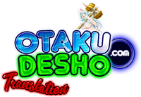 Otakudesho Translation