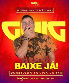 GUIG GHETTO | PROMOCIONAL VERÃO 2018