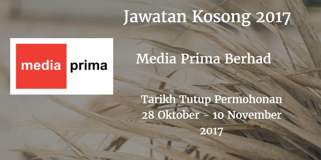 Jawatan kosong Media Prima Berhad 28 Oktober- 10 November 2017