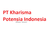 Lowongan Kerja PT Kharisma Potensia Indonesia Terbaru