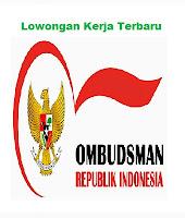 Lowongan Kerja Terbaru Ombudsman Republik Indonesia