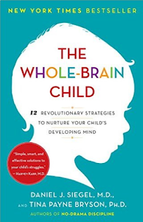 http://www.amazon.com/Whole-Brain-Child-Revolutionary-Strategies-Developing/dp/0553386697/ref=sr_1_1?ie=UTF8&qid=1454152407&sr=8-1&keywords=the+whole+brain+child
