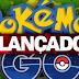 CHEGOU! Pokémon GO é lançado oficialmente no Brasil para Android e iOS