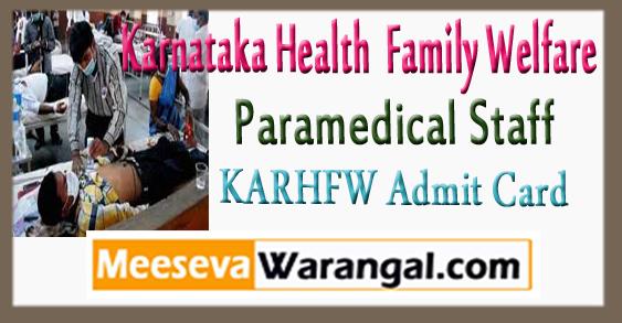KARHFW Karnataka Health and Family Welfare Paramedical Staff Admit Card 2018