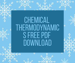 CHEMICAL THERMODYNAMICS Free PDF Download