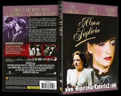 Alma en Suplicio [1945] Descargar cine clasico y Online V.O.S.E, Español Megaupload y Megavideo 1 Link