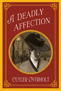 A Deadly Affection by Cuyler Overholt book cover