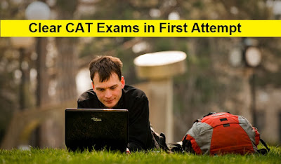 Clear CAT Exams in First Attempt