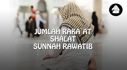 Jumlah raka'at Shalat Rawatib