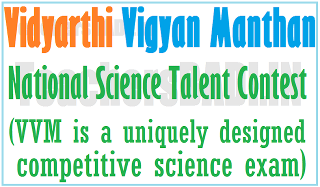 VVM, Vidyarthi Vigyan Manthan,National Science Talent Contest