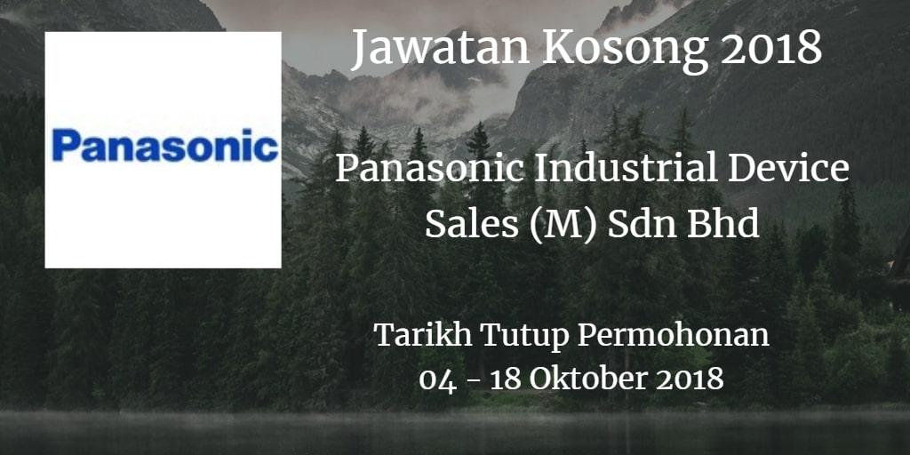 Jawatan Kosong Panasonic Industrial Device Sales (M) Sdn Bhd 04 - 18 Oktober 2018