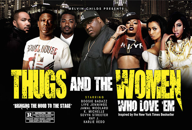 Thugs and the Women Who Love 'Em - November 10-12 Arie Crown Theatre