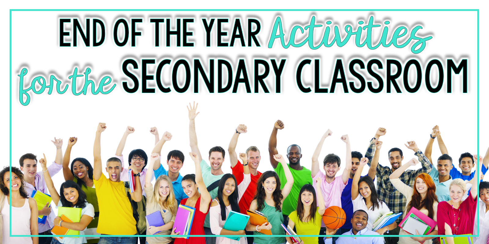 The Daring English Teacher End Of The Year Activities For The Secondary Classroom