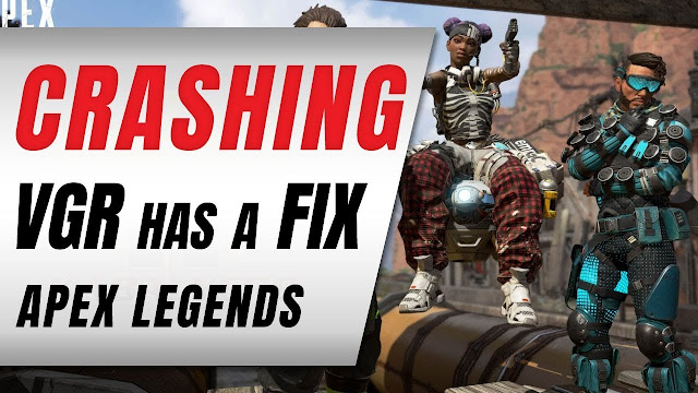 Apex Legends Crashing • VGR Has A FIX (It's Mind Blowing)