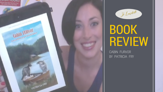 Book Review: Cabin FURvor by Patricia Fry