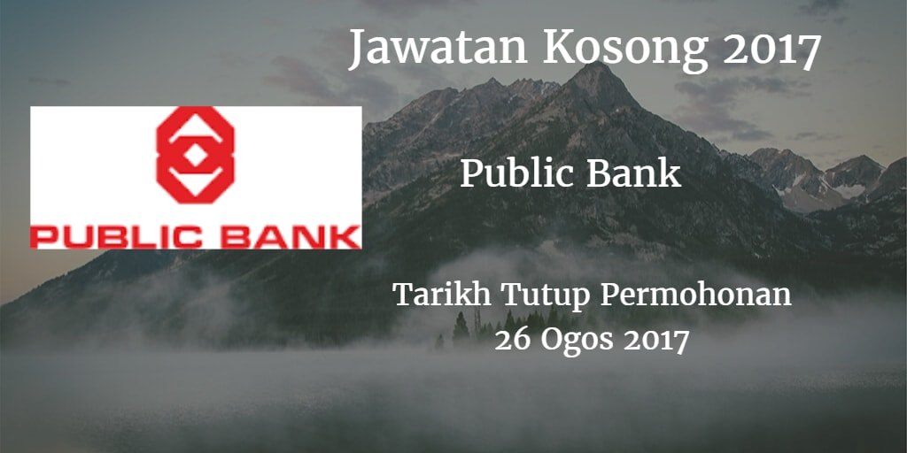 Jawatan Kosong Public Bank 26 Ogos 2017
