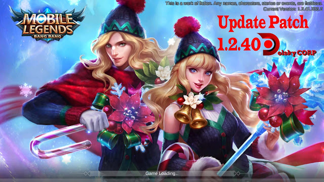 Update Patch Mobile Legends v1.2.40 19 Desember 2017