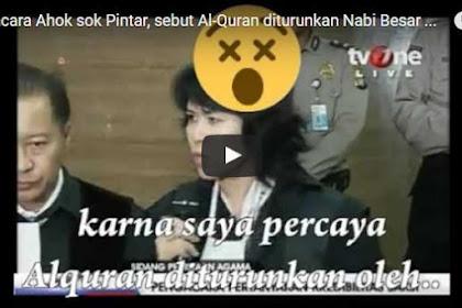 Wah, ACTA Laporkan Adik Kandung Sekaligus Pengacara Ahok ini Karena Sebut AlQuran Diturunkan Nabi