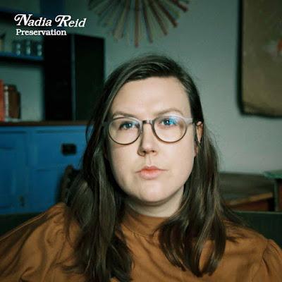 Nadia Reid – Preservation