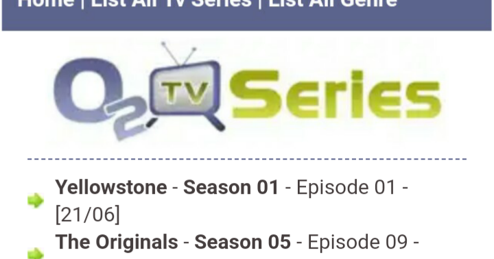 O2TVSeries 2019: Download unlimited TV Series, TV Shows