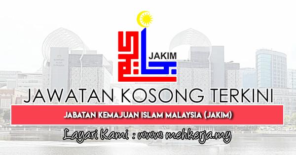 Jawatan Kosong Terkini 2019 di Jabatan Kemajuan Islam Malaysia (JAKIM)