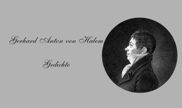 Gedichte Und Zitate Fur Alle Biographie Von Gerhard Anton Von