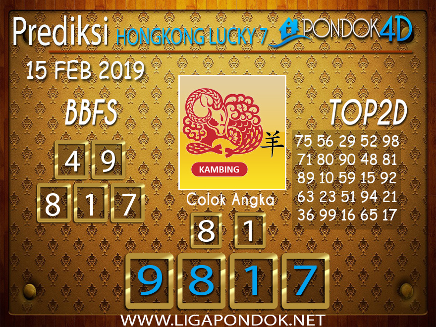 Prediksi Togel HONGKONG LUCKY7 PONDOK4D 15 FEBRUARI 2019