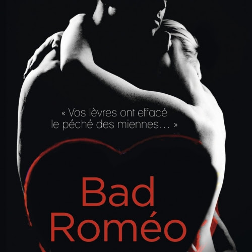 Starcrossed, tome 1 : Bad Roméo de Leisa Rayven