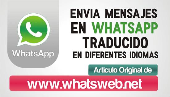 Traducir idiomas tus mensajes en WhatsApp