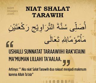 Bacaan Niat Shalat Tarawih Berjamaah yang Benar