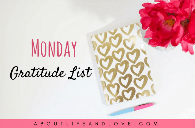 Monday Gratitude List 3