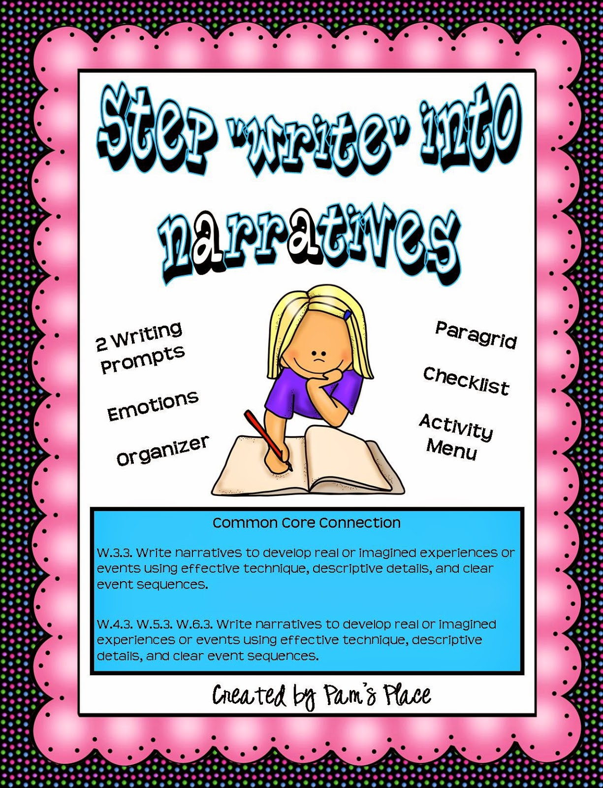 http://www.teacherspayteachers.com/Product/Narrative-Writing-with-Common-Core-Connection-255140