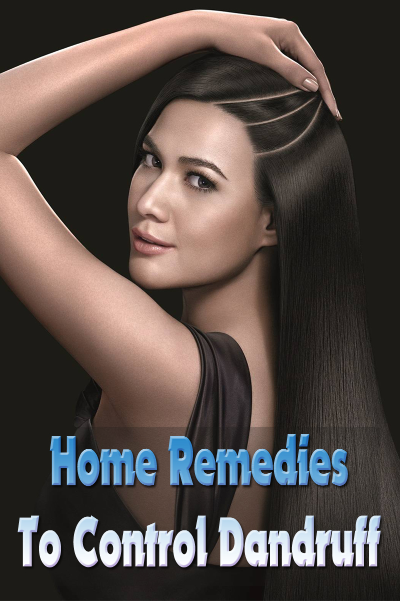 Home Remedies To Control Dandruff