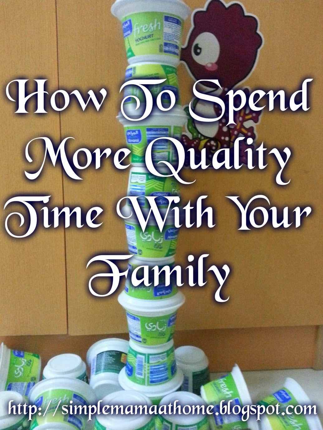 How To Spend More Quality Time With Your Family