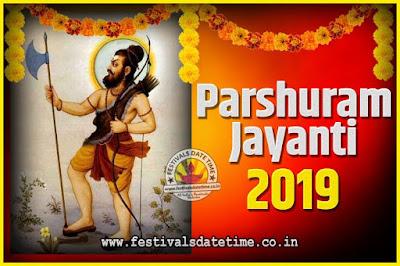 2019 Parshuram Jayanti Date and Time, 2019 Parshuram Jayanti Calendar